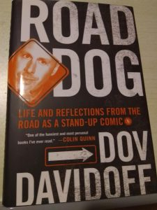 Dov Davidoff : Road Dog Life and Refections From the road as a Stand-up